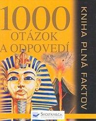 Kniha plná faktov 1000 otázok a odpovedí