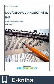 Nová slova v angličtině: anglicko-český slovník  díl 2, H−P (E-KNIHA)