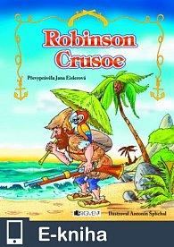 Robinson Crusoe – pro děti (E-KNIHA)