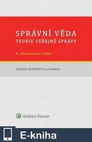 Správní věda. Teorie veřejné správy - 4., aktualizované a doplněné vydání (E-KNIHA)