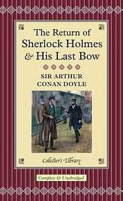 The Return of Sherlock Holmess & His Last Bow