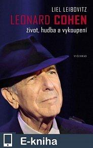 Leonard Cohen. Život, hudba a vykoupení (E-KNIHA)