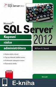 Microsoft SQL Server 2012 - Kapesní rádce administrátora (E-KNIHA)