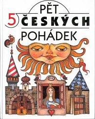 Pět českých pohádek