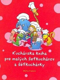 Kuchárska kniha pre malých šéfkuchárov a šéfkuchárky
