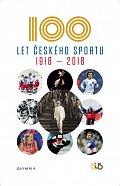 Sto let českého sportu 1918-2018