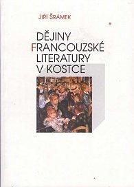 Dějiny francouzské literatury v kostce