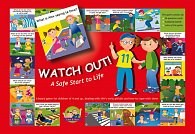 Watch out! - A Safe Start To Life