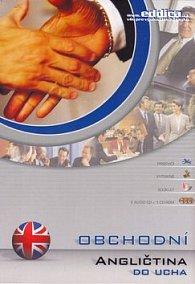 Angličtina do ucha Obchodní angličtina