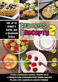 Zdravé fitness recepty 2
