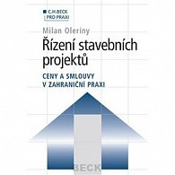 Řízení stavebních projektů Ceny a smlouvy v zahraniční praxi
