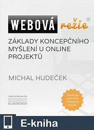 Webová režie: Základy koncepčního myšlení u online projektů (E-KNIHA)