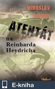Atentát na Reinharda Heydricha (E-KNIHA)