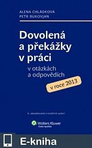 Dovolená a překážky v práci v otázkách a odpovědích v roce 2013 (E-KNIHA)
