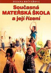 Současná mateřská škola a její řízení