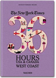 The NY Times 36 Hours USA & Canada: West Coast