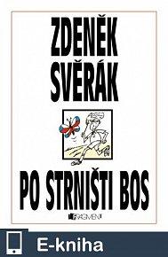 Zdeněk Svěrák – Po strništi bos (E-KNIHA)