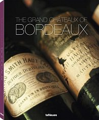 The Grand Chateaux of Bordeaux
