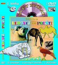 Svět zvířat - Zvířátka na ledovci a na poušti (kniha omalovánek s DVD)