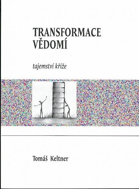 Náhled Transformace vědomí - Tajemství kříže