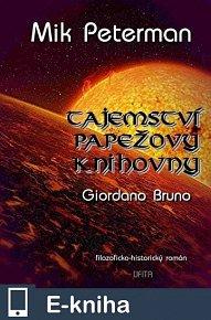 TAJEMSTVÍ PAPEŽOVY KNIHOVNY, 3. díl, GIORDANO BRUNO (E-KNIHA)