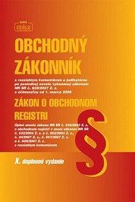 Obchodný zákonník Zákon o obchodnom registri X. doplnené vydanie