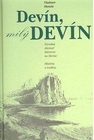 Devín, milý Devín