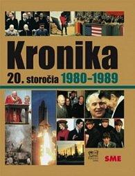 Kronika 20.storočia Roky 1980-1989