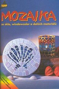 Mozaika ze skla, windowcolor a dalších materiálů