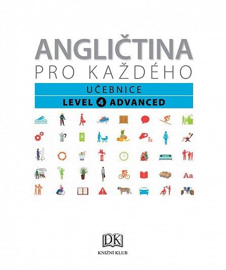 Náhled Angličtina pro každého, učebnice, úroveň 4, Advanced