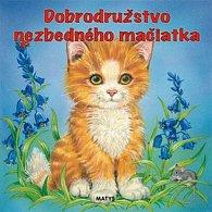 Dobrodružstvo nezbedného mačiatka