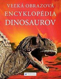 Veľká obrazová encyklopédia dinosaurov