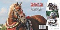 Chladokrevný kůň Das Kaltblutpferd Coldblood Horse - stolní kalendář 2012