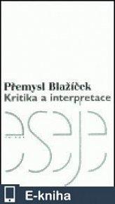 Kritika a interpretace (E-KNIHA)