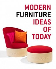 Modern Furniture Ideas of Today