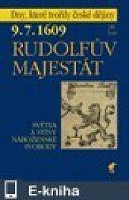 9.7.1609 Rudolfův majestát (E-KNIHA)