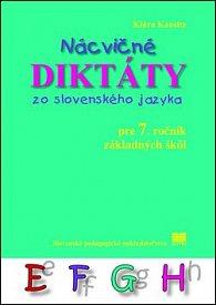 Nácvičné diktáty zo slovenského jazyka pre 7. ročník základných škôl