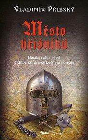 Město hříšníků - Basilej roku 1433 v době konání církevního koncilu