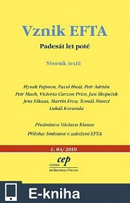 Vznik EFTA: Padesát let poté (E-KNIHA)