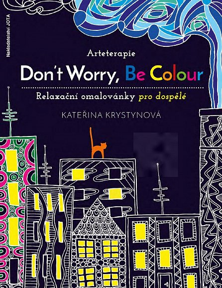 Náhled Arteterapie - Don't Worry, Be Colour