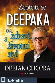Zeptejte se Deepaka na zdraví a životní (E-KNIHA)