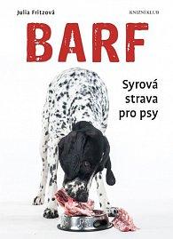 Barf - Syrová strava pro psy