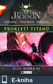 Percy Jackson – Prokletí Titánů (E-KNIHA)