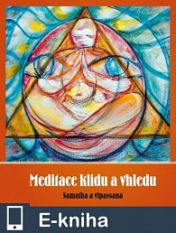 Meditace klidu a vhledu (E-KNIHA)