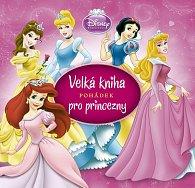 Velká kniha pohádek pro princezny