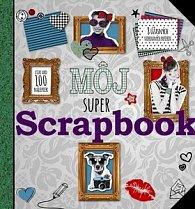 Môj super Scrapbook