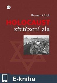 Holocaust – zřetězení zla (E-KNIHA)