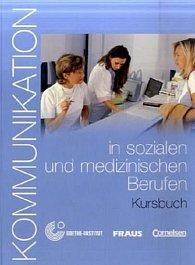Kommunikation in sozialen und medizinischen Berufen - Lehrerhanbuch