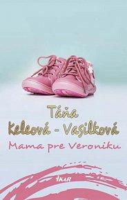 Mama pre Veroniku