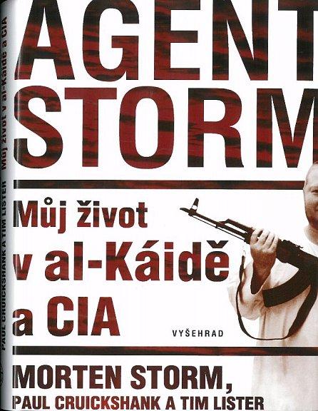 Náhled Agent Storm - Můj život al-Káidě a CIA